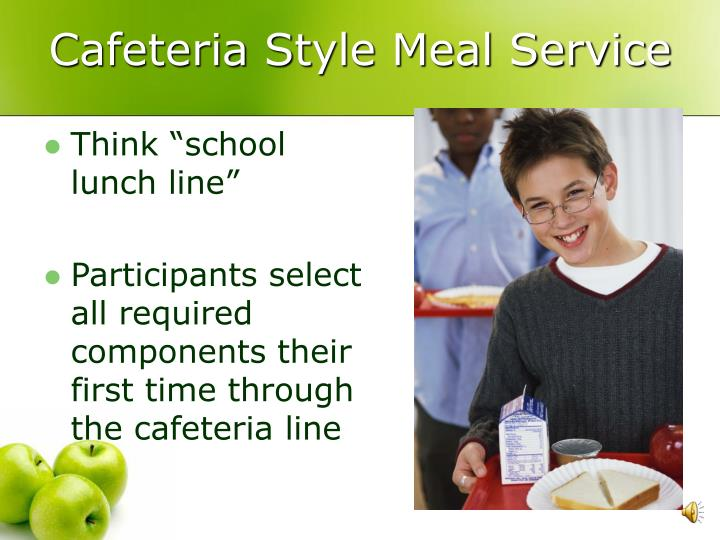cafeteria style meal service n.