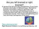 are you left brained or right brained