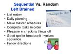 sequential vs random left brained