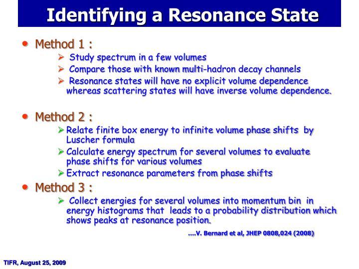 Identifying a Resonance State