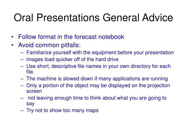 Oral Presentations General Advice