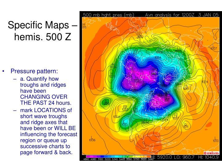 Specific Maps – hemis. 500 Z