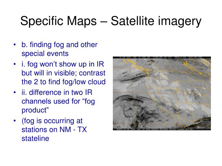 Specific Maps – Satellite imagery