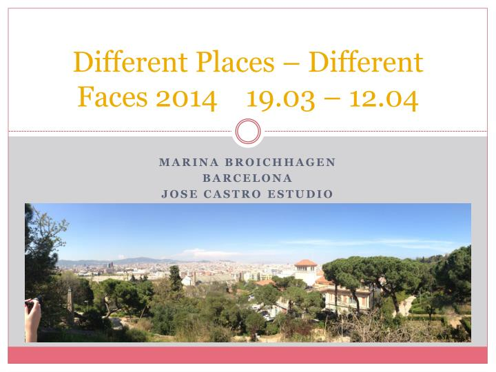 different places different faces 2014 19 03 12 04 n.