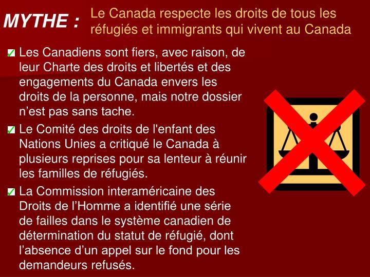 Le Canada respecte les droits de tous les réfugiés et immigrants qui vivent au Canada