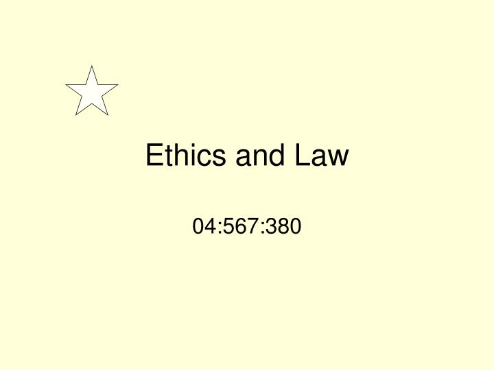 ethics and law n.