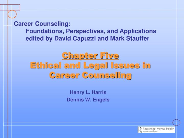 chapter five ethical and legal issues in career counseling n.