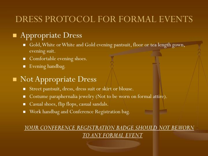 DRESS PROTOCOL FOR FORMAL EVENTS