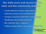 our daily work and service to the state and the community matters