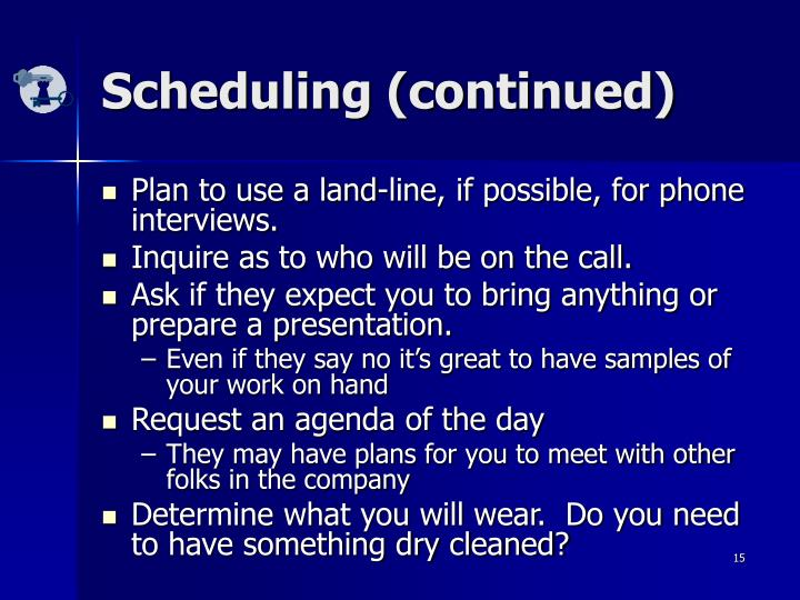 Scheduling (continued)