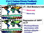 21st c carbon climate feedback coupled minus uncoupled