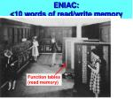 eniac 10 words of read write memory