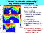 oceans bottleneck to warming long memory of climate system