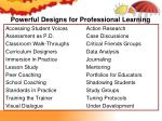 powerful designs for professional learning