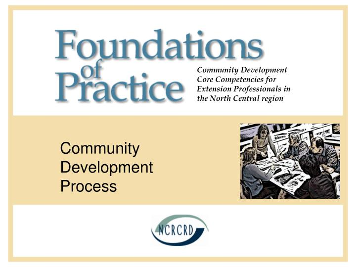 Community development core competencies for extension professionals in the north central region