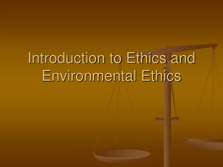 environmental ethics research paper This sample environmental bioethics research paper is published for educational and informational purposes only free research papers are not the term environmental bioethics seems qualified, derivative: a subgenre of biomedical ethics or environmental ethics rather than the ground for both.