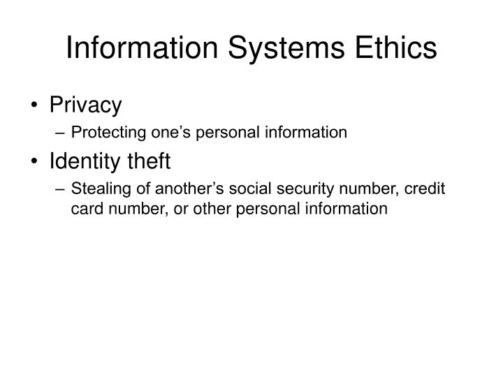 Information Systems Ethics