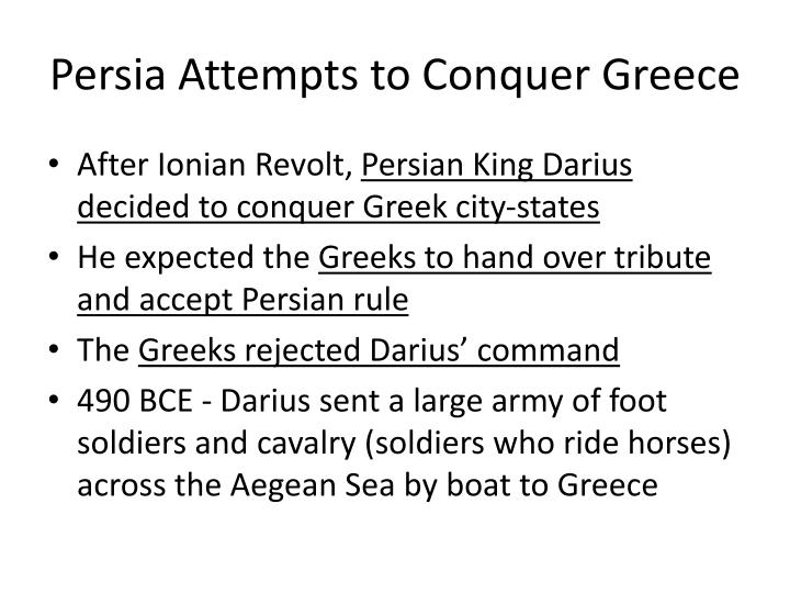Persia Attempts to Conquer Greece