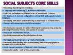 social subjects core skills