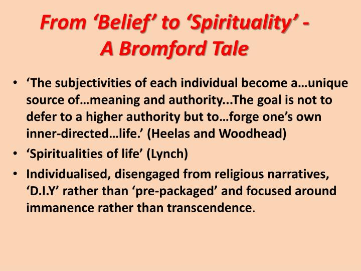 From 'Belief' to 'Spirituality' -           A Bromford Tale