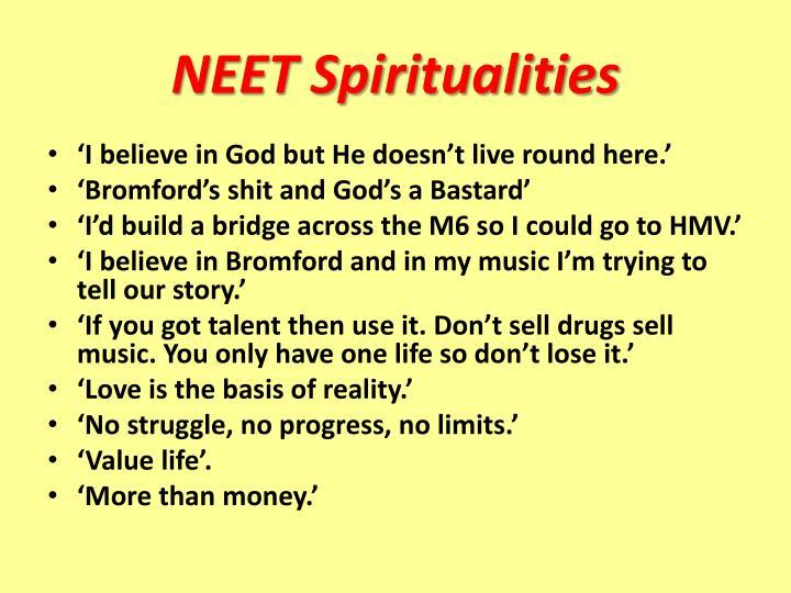 NEET Spiritualities