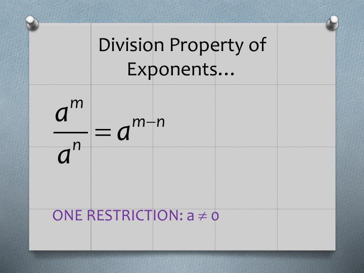 Division Property of Exponents…