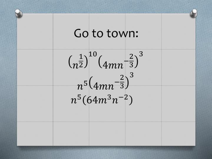 Go to town: