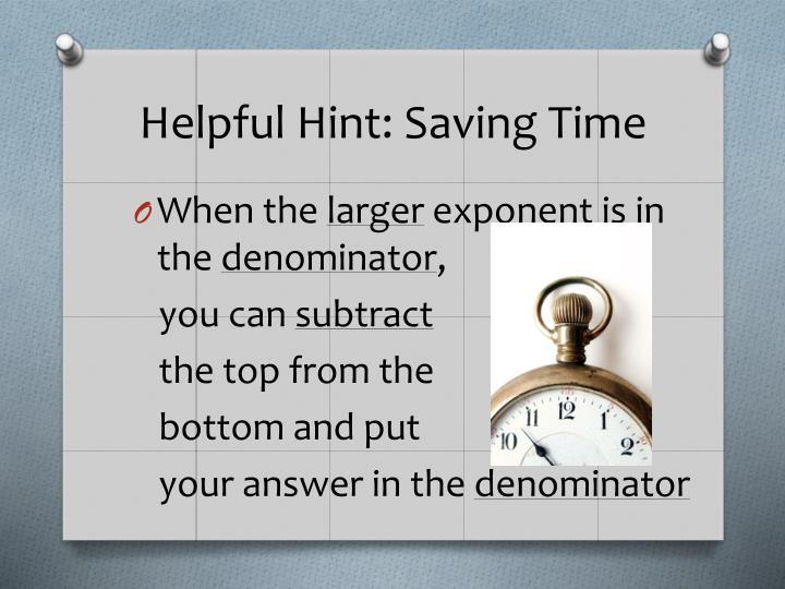 Helpful Hint: Saving Time