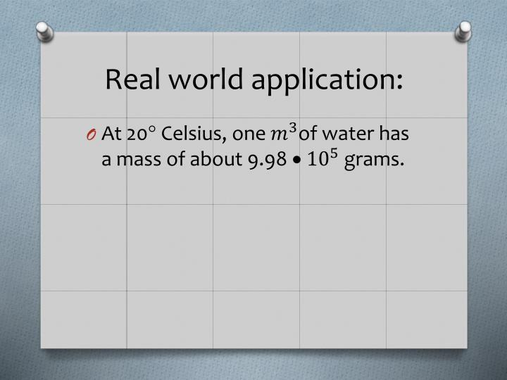 Real world application: