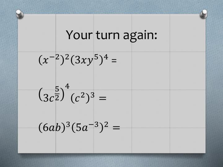 Your turn again: