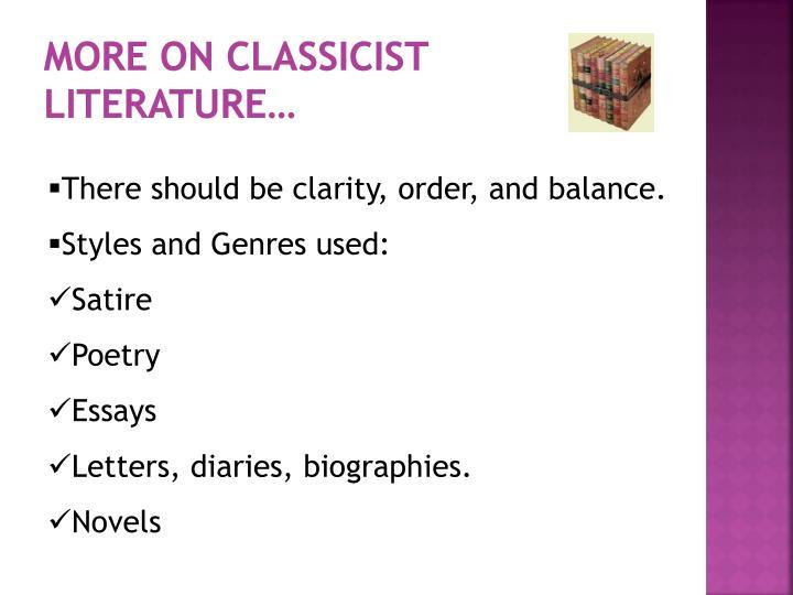 MORE ON CLASSICIST LITERATURE…