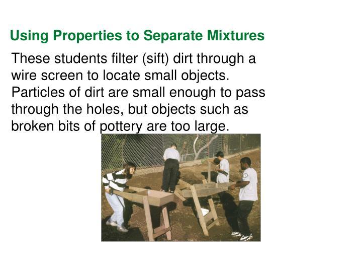 Using Properties to Separate Mixtures