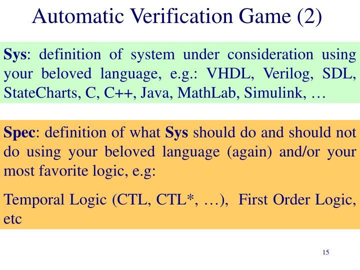 Automatic Verification Game (2)
