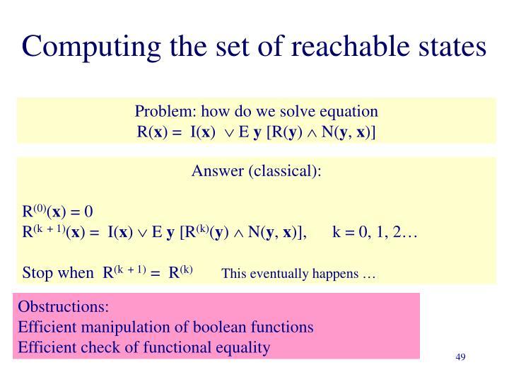 Computing the set of reachable states
