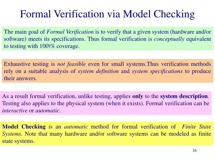 Formal Verification via Model Checking