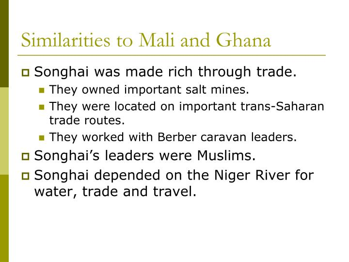 Similarities to mali and ghana