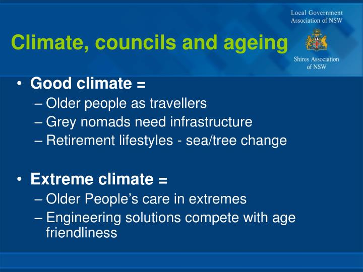 Climate, councils and ageing