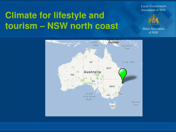Climate for lifestyle and
