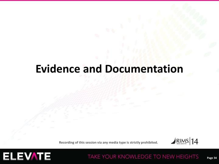 Evidence and Documentation