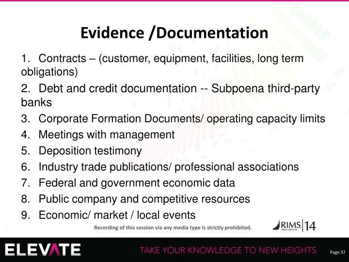 Evidence /Documentation