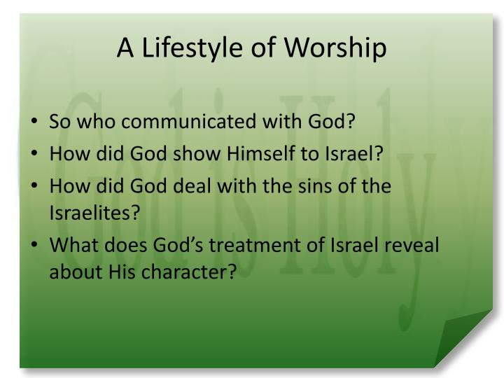 A Lifestyle of Worship