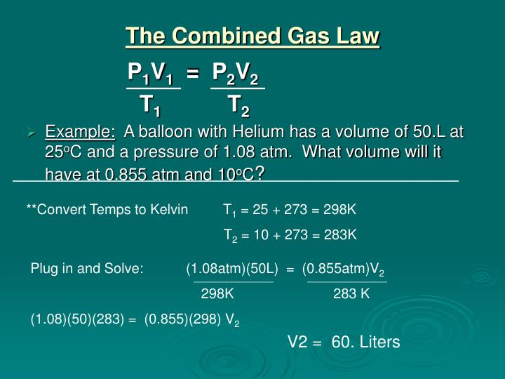 Ppt The Combined And Ideal Gas Laws Powerpoint Presentation Id