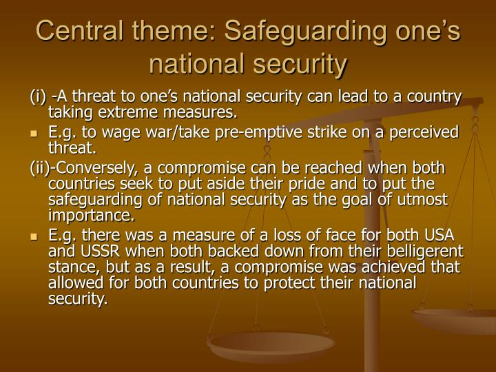 Central theme safeguarding one s national security