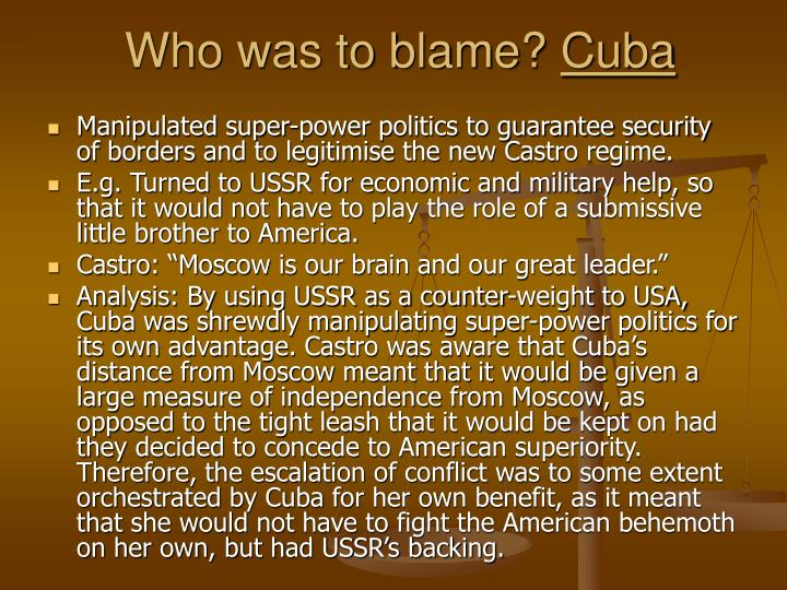 Who was to blame?