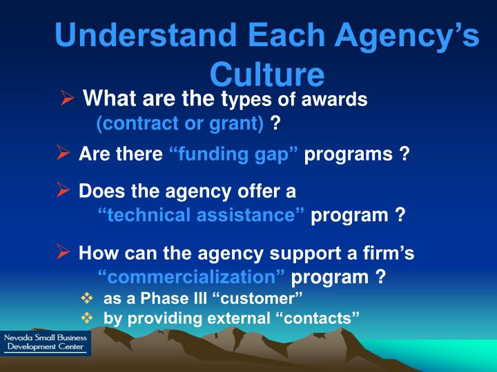 Understand Each Agency's Culture