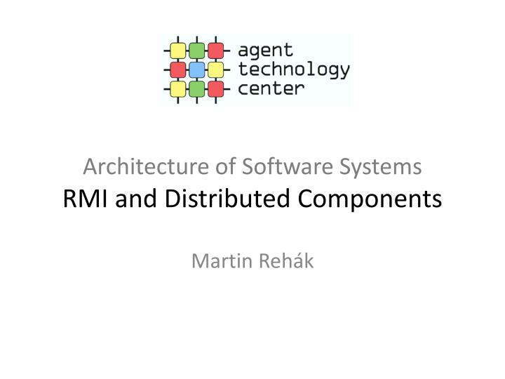 architecture of software systems rmi and distributed components n.