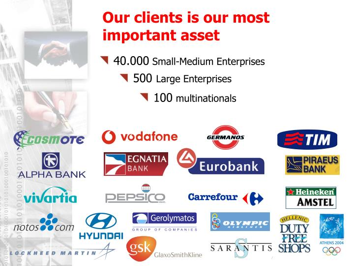 Our clients is our most important asset