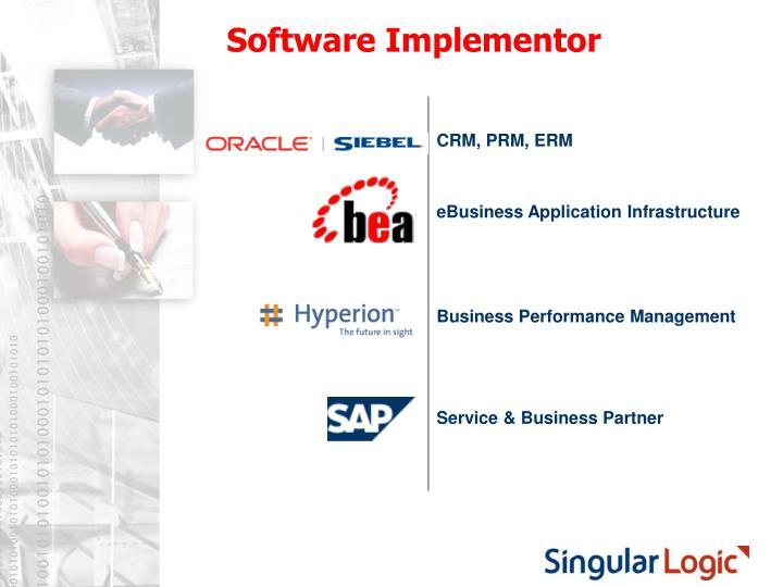 Software Implementor