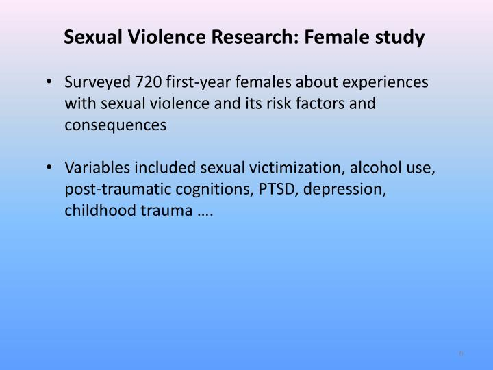 Sexual Violence Research: Female study