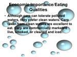 economic importance eating qualities4